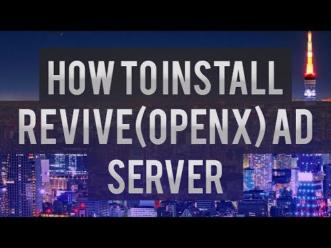 How To Install Revive (OpenX) Ad Server