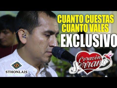 Corazón Serrano - Cuanto Cuestas, Cuanto Vales (En Vivo)