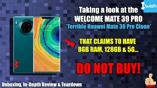 "Taking a look at the ""WELCOME MATE 39 PRO"" (Terrible Huawei Mate 30 Pro Clone) - DO NOT BUY!"