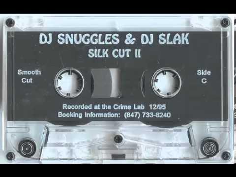 Snuggles & Slak - Silk Cut II - Smooth Cut (Side A)