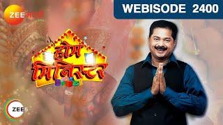 Home Minister | Marathi Serial | EP 2400 Webisode | Dec 08, 2018 | Zee Marathi