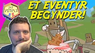 ET EVENTYR BEGYNDER! - Pit People Dansk Ep 1