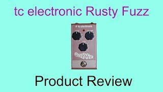 TC Electronic Rusty Fuzz pedal review