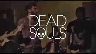 Dead Souls - I Wanna Be Your Dog (The Stooges cover)