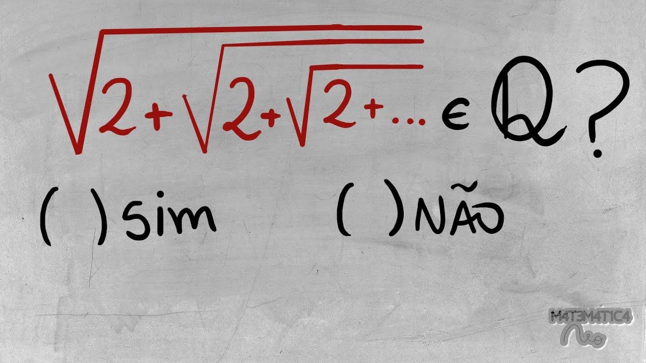 Página 3 De 5: [Raiz De 2 Mais (raiz De 2 Mais ...)] é Um Número Racional