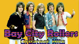Bay City Rollers Greatest Hits- Best Of Bay City Rollers