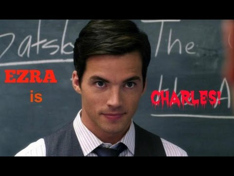 ezra fitz is charles a pretty little liars theory video