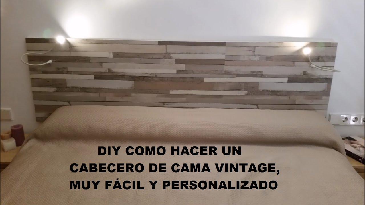 Diy hacer cabecero de cama vintage f cil youtube - Hacer cabeceros de cama ...