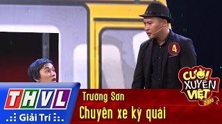 THVL | Cười xuyên Việt 2016 - Tập 3: Chuyến xe kỳ quái - Trường Sơn