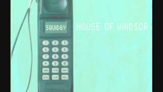 House Of Windsor - Squidgy (System Mix) (1992)
