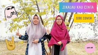 Download lagu SIBI Cover Jikalau Kau Cinta (Cover Aurelie Hermansyah)