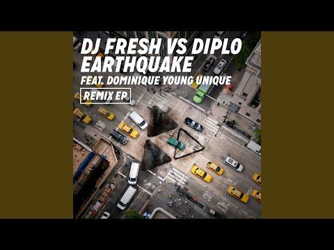 Earthquake (DJ Fresh vs. Diplo) (Extended)