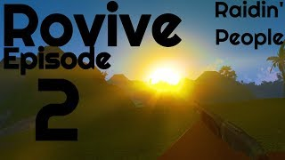 Raiding People and Getting Raided in Rust, But its Roblox - Rovive - Ep. 2
