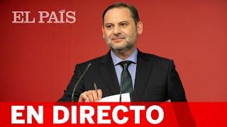 DIRECTO #PSOE | Rueda de prensa de ÁBALOS