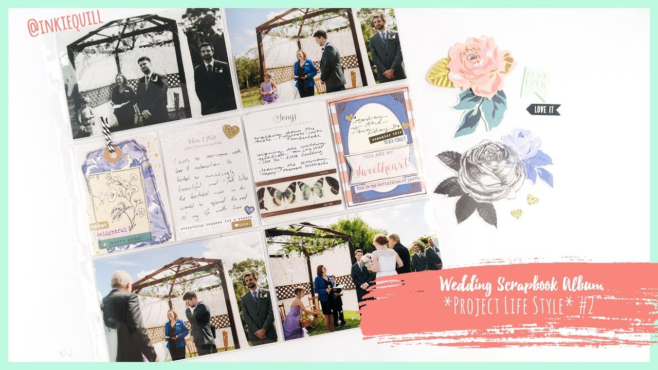 Wedding Scrapbook Album Project Life Style 2 Inkie Quill