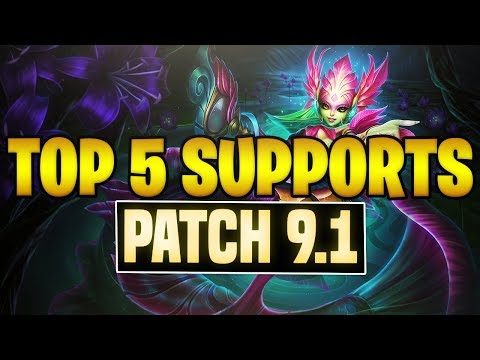 TOP 5 SUPPORTS Tier List Patch 9.1