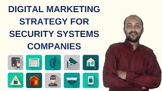 Digital Marketing Strategy for Security Systems Companies