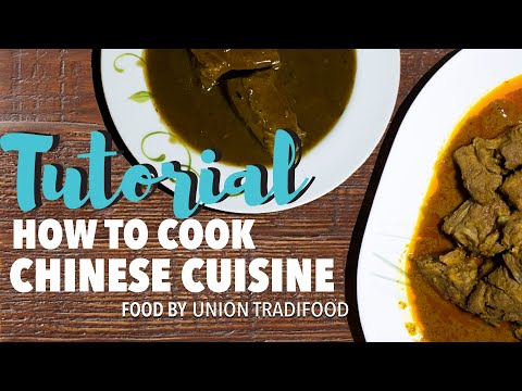 TUTORIAL  How to Cook Chinese Cuisine (Union TradiFood)