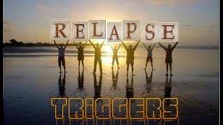 Relapse Triggers