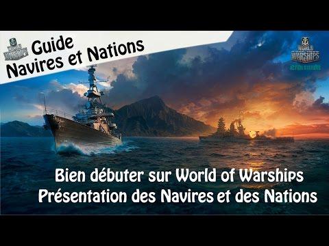 World Of Warships - Guide et Présentation pour bien débuter - WOWS [FR]