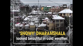 'Snowy' Dharamshala looked beautiful in cold weather