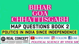 bihar-chhattisgarh-goa-map-questions-politics-in-india-since-independence-vivek-sir
