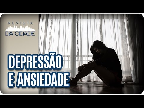 Depressão e Ansiedade no Século XXI - Revista da Cidade (19/04/2017)