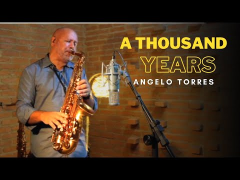 A THOUSAND YEARS (Christina Perri) Sax Angelo Torres - AT Romantic CLASS #4