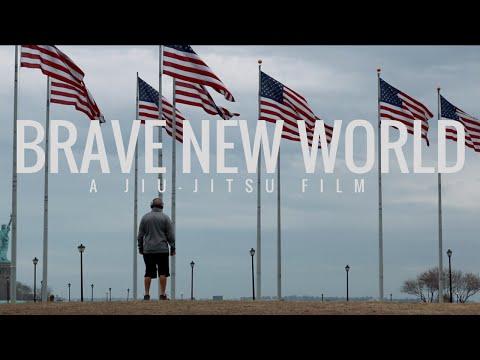 BRAVE NEW WORLD | A Jiu-Jitsu Film