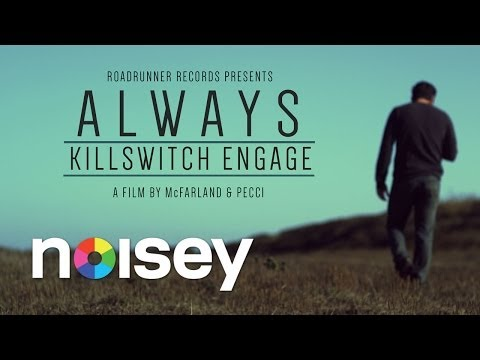 "Killswitch Engage - ""Always"" (Official Video)"