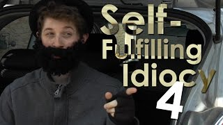 Self-Fulfilling Idiocy 4 | WHITE LIGHTNING HQ