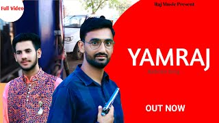 YAMRAJ ( full Video ) II Omji II Mayank Swami II New Hr Badmasi Song 2021 II Raj Music II Raj Studio