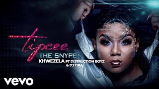 Tipcee - Khwezela (Audio) ft. DISTRUCTION BOYZ, DJ Tira
