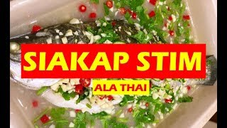 Langkah demi langkah Cara Memasak Siakap Stim Ala Thai.