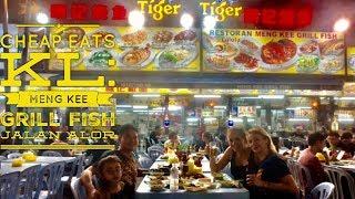 Cheap Eats Kuala Lumpur: Meng Kee Grill Fish Jalan Alor Bukit Bintang Malaysia Since 1993
