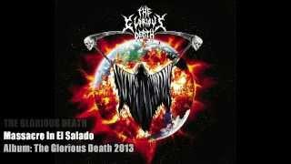 THE GLORIOUS DEATH Track 4. Masacre In El Salado