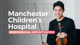 RNCM Engage and LIME Music for Health: Manchester Children's Hospital