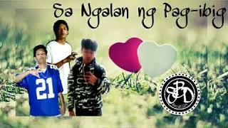 Sa Ngalan ng Pag-ibig(SBD Republic)