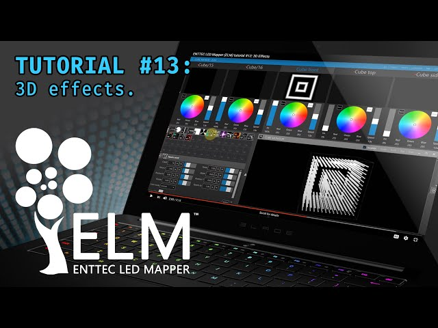 ENTTEC LED Mapper (ELM) tutorial #13: 3D Effects