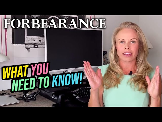 What Is a Mortgage Forbearance: What You Need to Know - Forbearance Mortgage & Loan Forbearance