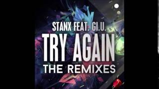 Stanx feat. Gi.U. - Try Again (Alessandro In The Dark Remix)