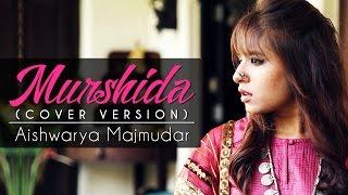 Murshida (Aishwarya Majmudar) Mp3 Song Download