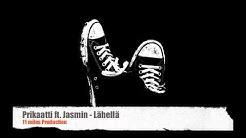 Prikaatti ft. Jasmin - Lähellä