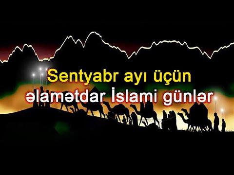Sentyabr ayı üçün əlamətdar İslami günlər