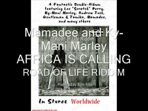 Mamadee and Ky Marley   Africa is Calling   ROAD OF LIFE RIDDIM