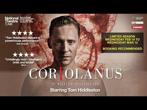 NT Live Coriolanus Official Trailer Starring Tom Hiddleston