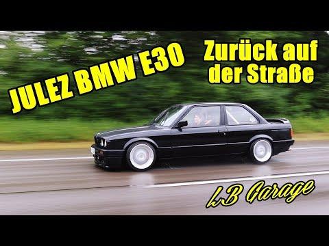 JULEZ BMW E30   ZURÜCK AUF DER STRAẞE!