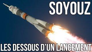 🚀 SOYOUZ - LES DESSOUS D