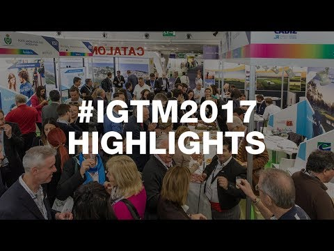 #IGTM2017 - The Highlights...