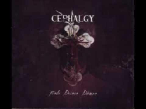 Cephalgy ~ See me die